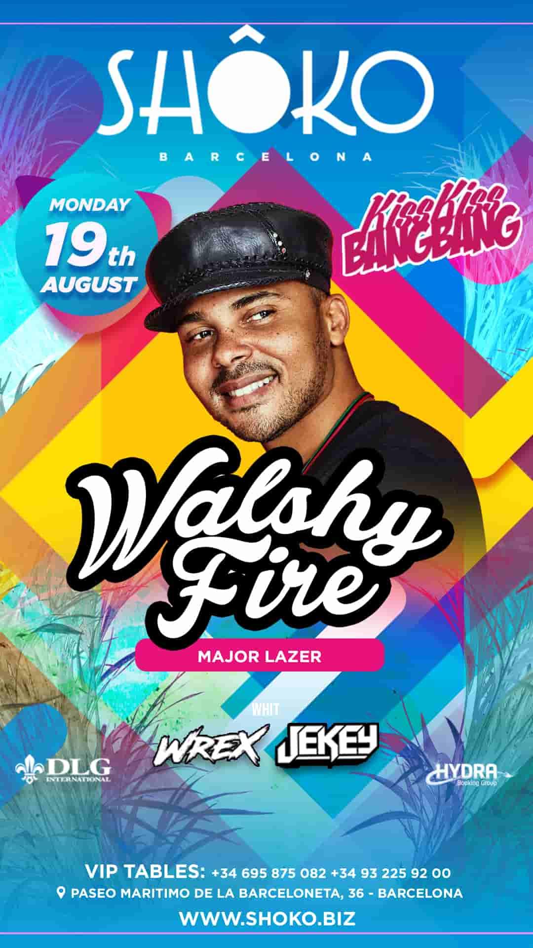 Kiss Kiss Bang Bang | Walshy Fire (Major Lazer) in session